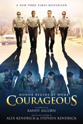 Courageous - eBook  -     By: Randy Alcorn, Alex Kendrick, Stephen Kendrick