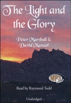 The Light and the Glory, audiobook on MP3  -     By: Peter Marshall, David Manuel