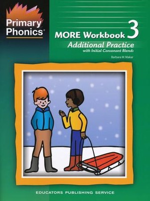 More workbook 3, Additional Practice with Initial Consonant Blend     -     By: Barbara W. Makar