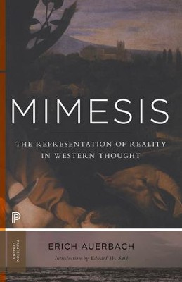Mimesis: The Representation of Reality in Western Literature (New in Paperback)  -     By: Erich Auerbach