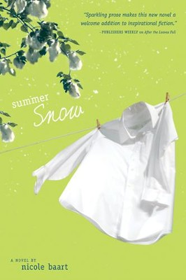 Summer Snow - eBook  -     By: Nicole Baart