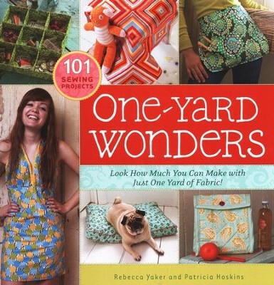 One-Yard Wonders   -     By: Rebecca Yaker, Patricia Hoskins