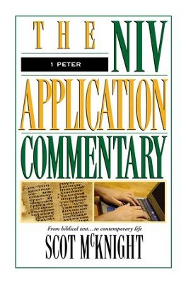 1 Peter: NIV Application Commentary [NIVAC] -eBook  -     By: Scot McKnight