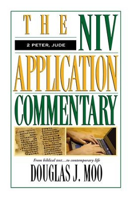 2 Peter & Jude: NIV Application Commentary [NIVAC] -eBook  -     By: Douglas J. Moo