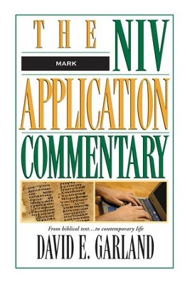 Mark: NIV Application Commentary [NIVAC] -eBook  -     By: David E. Garland