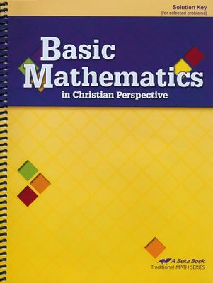 Abeka Basic Mathematics in Christian Perspective Solution  Key  -