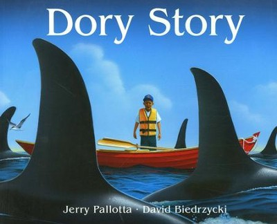 Dory Story   -     By: Jerry Pallotta     Illustrated By: David Biedrzycki