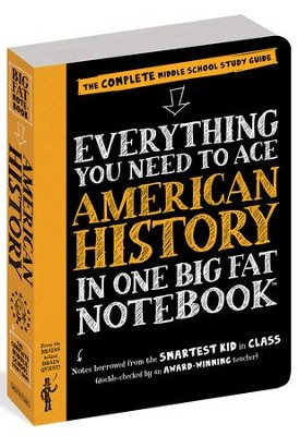 Everything You Need to Ace American History in One Big Fat Notebook  -     By: Lily Rothman