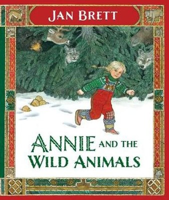 Annie and the Wild Animals  -     By: Jan Brett     Illustrated By: Jan Brett
