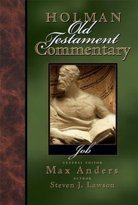 Holman Old Testament Commentary Volume 10 - Job - eBook  -     Edited By: Max Anders     By: Steven J. Lawson