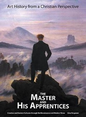 The Master and His Apprentices Textbook   -     By: Gina Ferguson