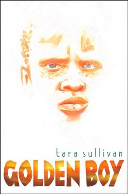 Golden Boy  -     By: Tara Sullivan