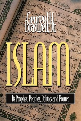Islam - eBook  -     By: George Braswell