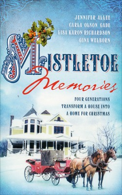 Mistletoe Memories     -     By: Jennifer AlLee, Carla Gade, Lisa Richardson