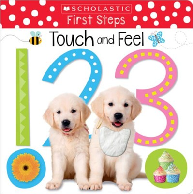 Touch and Feel 123  -     By: Scholastic