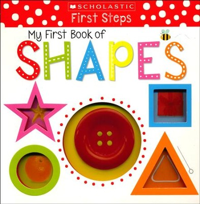 My First Book of Shapes  -     By: Scholastic