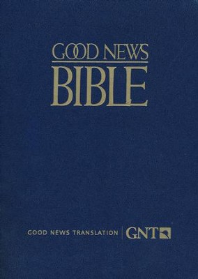 GNT Large Print Bible, 2nd Edition, Blue, Paperback   -     By: American Bible Society