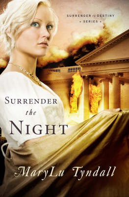Surrender the Night - eBook  -     By: MaryLu Tyndall