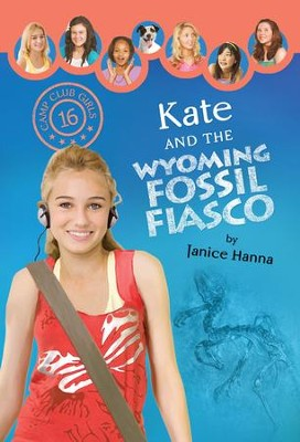 Kate and the Wyoming Fossil Fiasco - eBook  -     By: Janice Hanna