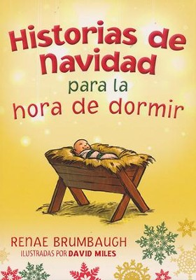 Historias de Navidad para la Hora de Dormir  (Christmas Stories for Bedtime)  -     By: Renae Brumbaugh