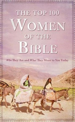 The Top 100 Women of the Bible - eBook  -     By: Pamela McQuade