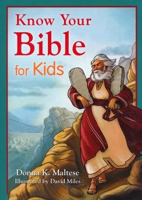 Know Your Bible for Kids   -     By: Donna K. Maltese
