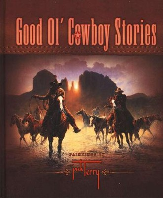 Good Ol' Cowboy Stories  -     By: Jack Terry