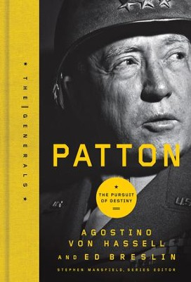 Patton: The Pursuit of Destiny - eBook  -     By: Agostino Von Hassell