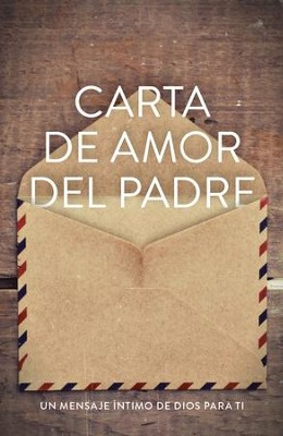 Carta de Amor del Padre (Spanish, Pack of 25)                                   Father's Love Letter (ATS)  -