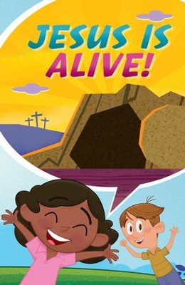 Jesus Is Alive...Happy Easter! (ATS) (Pack of 25)  -