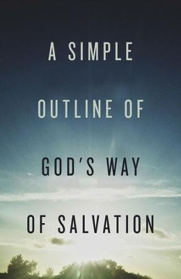 A Simple Outline of God's Way of Salvation (ESV), Pack of 25 Tracts  -