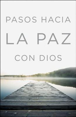 Pasos Hacia La Paz Con Dios, 25 Tratados  (Steps to Peace with God, 25 tracts)  -