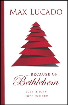 Because of Bethlehem Tract (Pack of 25)   -     By: Max Lucado