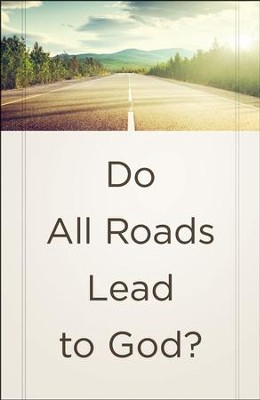 Do All Roads Lead to God? (ESV), Pack of 25 Tracts   -