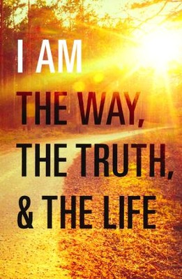 I Am the Way, the Truth, and the Life (ESV), Pack of 25 Tracts   -
