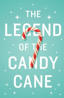 The Legend of the Candy Cane (2016) (ESV), Pack of 25 Tracts   -