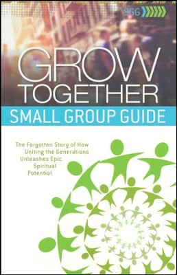 Grow Together, Small Group Guide   -     By: Jeff Myers