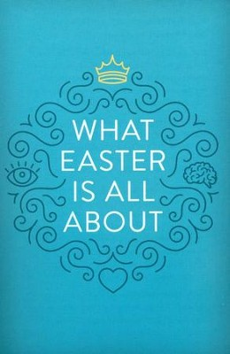 What Easter Is All About (ESV), Pack of 25 Tracts   -