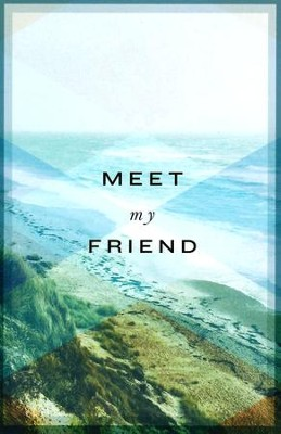 Meet My Friend (ESV), Pack of 25 Tracts   -
