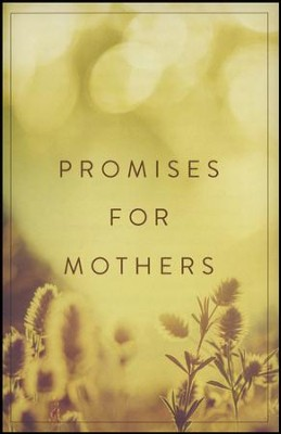 Promises for Mothers (ESV), Pack of 25 Tracts   -