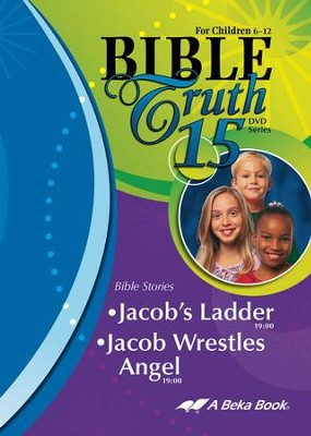 Abeka Bible Truth DVD #15: Jacob's Ladder, Jacob Wrestles  Angel  -