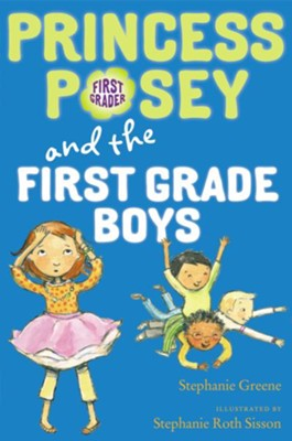 #8: Princess Posey and the First-Grade Boys  -     By: Stephanie Greene     Illustrated By: Stephanie Roth Sisson