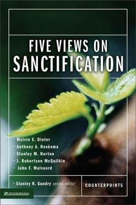 Five Views on Sanctification - eBook  -     By: Melvin Dieter, Anthony Hoekema, Stanley M. Horton