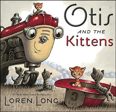 Otis and The Kittens  -     By: Loren Long