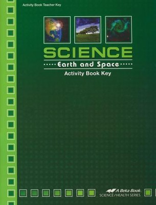 Abeka Science: Earth and Space Activity Book Key   -