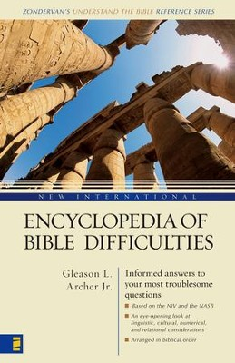 New International Encyclopedia of Bible Difficulties - eBook  -     By: Gleason L. Archer Jr.