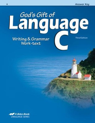 Abeka God's Gift of Language C Writing & Grammar Work-text  Answer Key, Third Edition  -