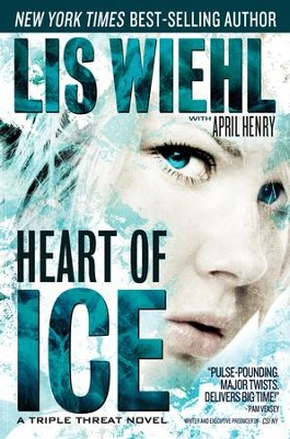 Heart of Ice - eBook  -     By: Lis Wiehl, April Henry