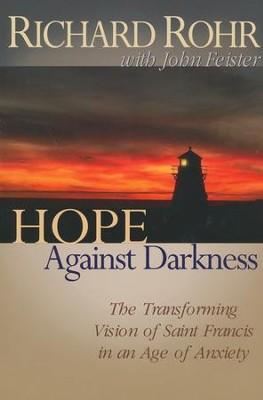 Hope Against Darkness   -     By: Richard Rohr, John Feister