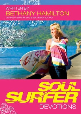 Soul Surfer Devotions - eBook  -     By: Bethany Hamilton